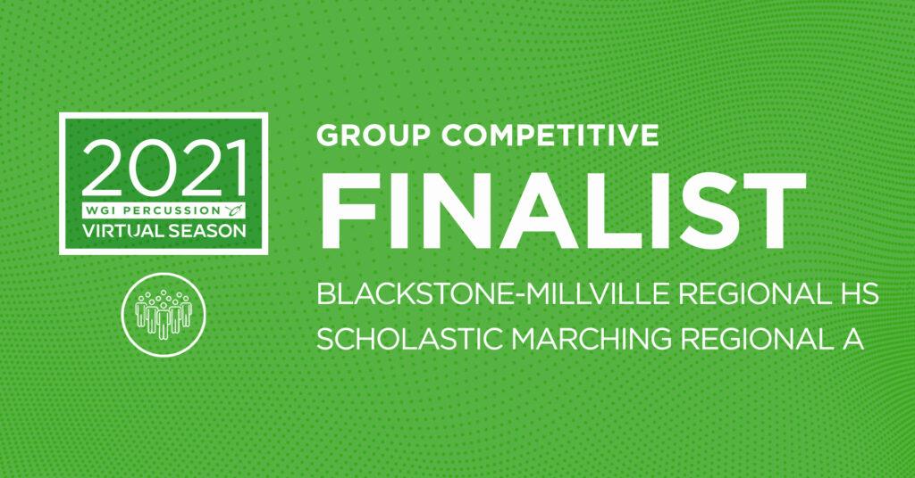 Blackstone Millville Regional HS Percussion Competitive Finalist
